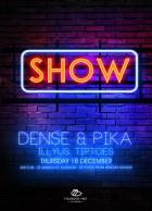 Show Dense & Pike FLyer
