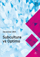 A3_December_Weeklys-04 Subcutlure vS Optimo